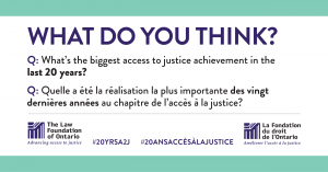 What's the biggest access to justice achievement in the last 20 years?