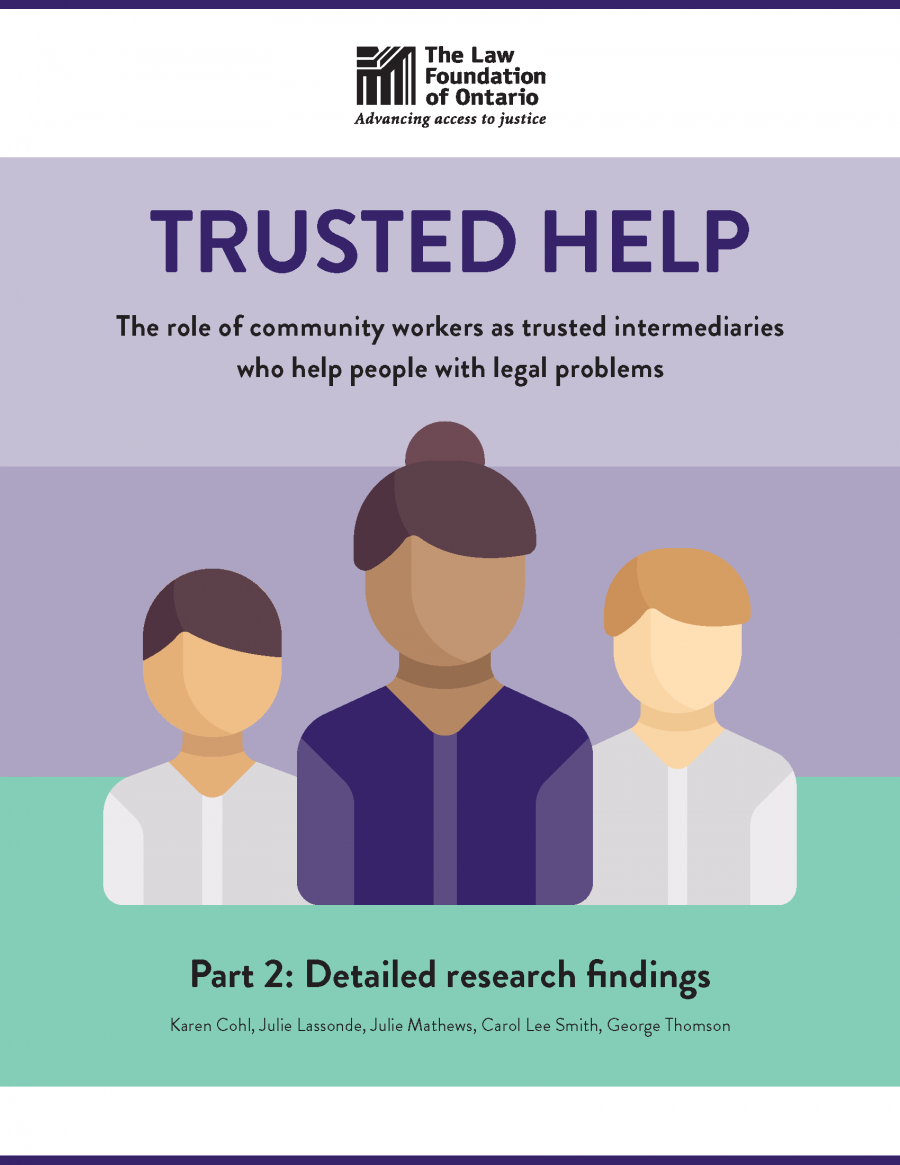 Part 2 - Trusted Help: The role of community workers as trusted intermediaries who help people with legal problems (2018)